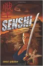 Senshi (Katana): Amazon.es: Cole Gibsen: Libros en idiomas ...