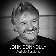 John Connolly - September 2017: Audible Sessions: FREE Exclusive Interview Discours Auteur(s) : Robin Morgan Narrateur(s) : John Connolly
