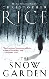 The Snow Garden, Christopher Rice, 0743470389