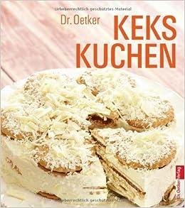 Kekskuchen Amazon De Dr Oetker Bucher
