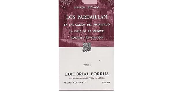 PARDAILLAN I, LOS / S.C. 528: MIGUEL ZEVACO: 9789700733852: Amazon.com: Books