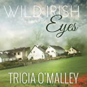 Wild Irish Eyes: Mystic Cove Series #2 | Tricia O'Malley