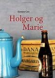 Holger Og Marie, Kirsten Gro, 8776914488