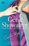 Catch a Mate, Gena Showalter, 0373775687