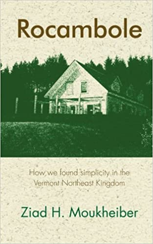 Book Rocambole: How we found simplicity in the Vermont Northeast Kingdom
