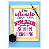 The Ultimate Silhouette Beginner Guide to Screen