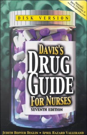 Davis's Drug Guide for Nurses (Book with Diskette for Windows)