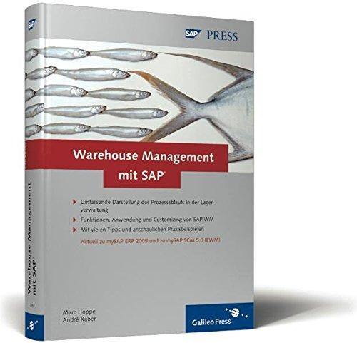 Warehouse Management mit SAP: Effektive Lagerverwaltung mit SAP WM (SAP PRESS)