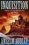 Inquisition, Anselm Audley, 0743209656