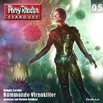 Kommando Virenkiller (Perry Rhodan Stardust 5) | Robert Corvus