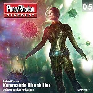 Kommando Virenkiller (Perry Rhodan Stardust 5) Hörbuch
