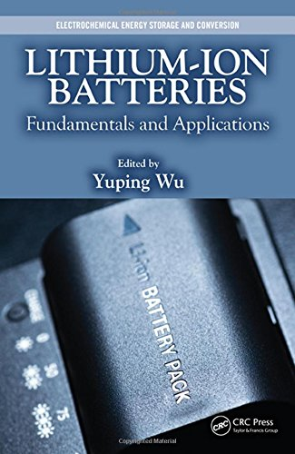 Price comparison product image Lithium-Ion Batteries: Fundamentals and Applications (Electrochemical Energy Storage and Conversion)