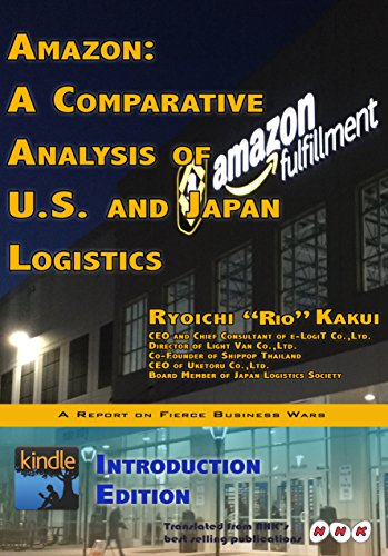 Amazon: A Comparative Analysis of U.S. and Japan Logistics / Introduction Edition