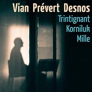 """Afficher """"Vian, Prévert, Desnos"""""""