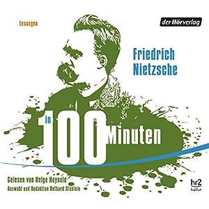 Nietzsche in 100 Minuten Hörbuch