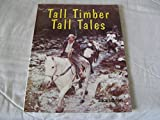Tall timber tall tales