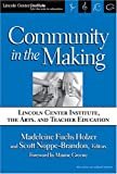 Community in the Making, Madeleine Holzer, 0807745901