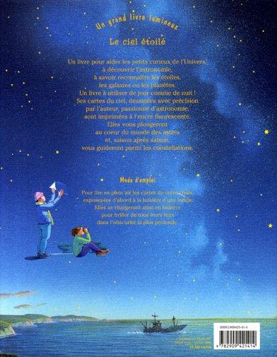 Un Grand livre lumineux - Le ciel étoilé Album – 6 avril 2006 Olivier Sauzereau Yves Besnier Gulf stream éditeur 2909421414