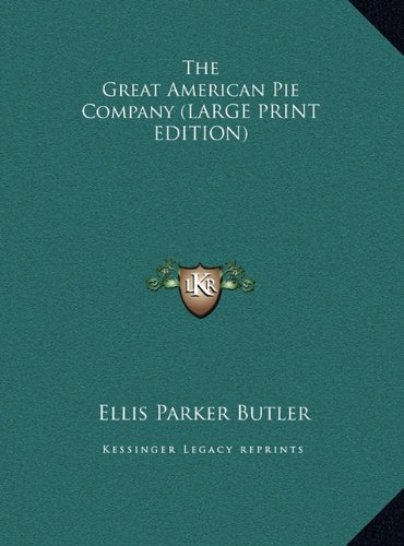 Read Online The Great American Pie Company (LARGE PRINT EDITION) ebook