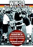 WM '54 - Der Weg zum Sieg
