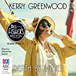 Death By Water: A Phryne Fisher Mystery | Kerry Greenwood