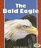 The Bald Eagle, Judith Jango-Cohen, 0822547503