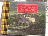 Ancestral Castles of Scotland, Hugh Cantile, 1855850168