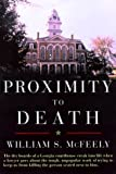 Proximity to Death, William S. McFeely, 0393048195