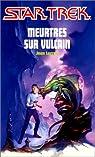 Meurtres sur Vulcain par Lorran