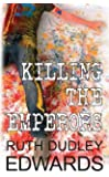 Killing the Emperors (Robert Amiss Mysteries 12)