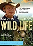 Martin Clunes's Wild Life by Athena by Dominic Ozanne, Adrian Sibley Ian Leese