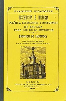 Descripción É Historia Política. Eclesiástica Y Monumental De España Para Uso De La Juventud: Amazon.es: Picatoste García, Valentín: Libros
