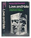 Love and Hate: The Natural History of Behavior Patterns