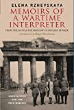 #10: Memoirs of a Wartime Interpreter: From the Battle for Moscow to Hitler's Bunker