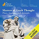 Masters of Greek Thought: Plato, Socrates, and