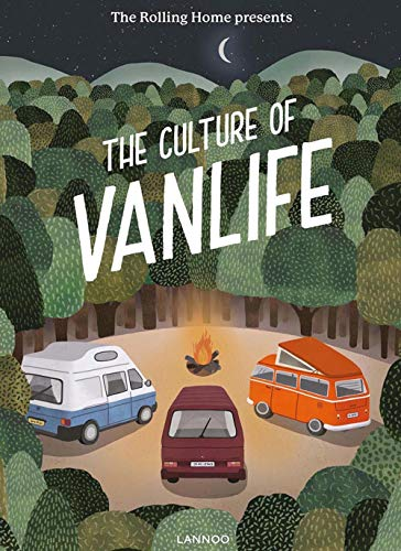 The Rolling Home Presents the Culture of Vanlife