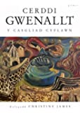 Cerddi Gwenallt: Y Casgliad Cyflawn