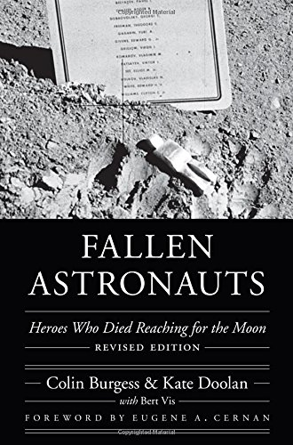 Read Online Fallen Astronauts: Heroes Who Died Reaching for the Moon, Revised Edition (Outward Odyssey: A People's History of Spaceflight) ebook