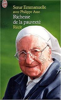 Richesse de la pauvreté, Emmanuelle (religieuse de Notre-Dame de Sion)