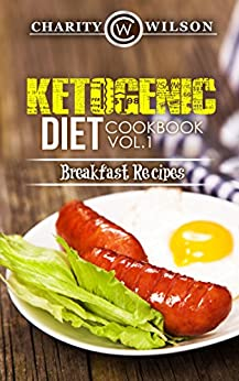 KETOGENIC COOKBOOK Ketogenic Breakfast Happiness ebook