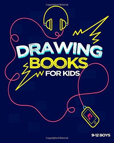 Drawing Books For Kids 9-12 Boys: Bullet Grid Journal, 8 x 10, 150 Dot Grid Pages (sketchbook, journal, doodle) pdf