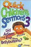 Quick Children's Sermons, Group Publishing, 0764422960