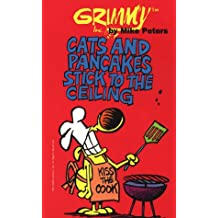 Grimmy: Cats And Pancakes Stick To The Ceiling (Mother Goose and Grimm)