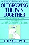 Outgrowing the Pain Together, Eliana Gil, 0440503728