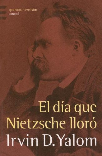 El día que Nietzsche lloró by Brand: Emece