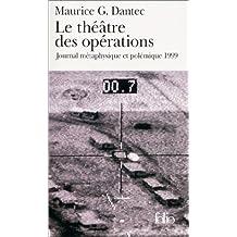 THÉÂTRE DES OPÉRATIONS (LE)