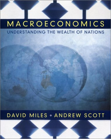 Macroeconomics: Understanding the Wealth of Nations
