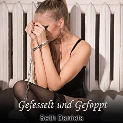 Gefesselt und Gefoppt: Eine Lesben BDSM Fantasie [Tied Up and Fooled: A Lesbian BDSM Fantasy]