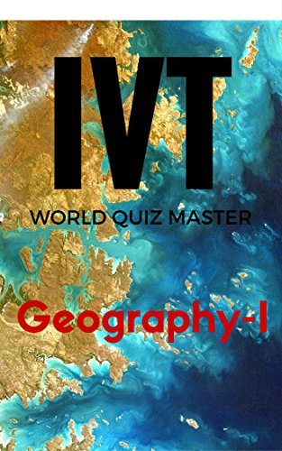 AAA Quiz Books,The International Voice Tribune's World Quiz Master/Geography/A Question Bank for General Knowledge, SAT-II Optional, GRE-Main, CSAT Examinations ... & University Studetns & SAT-II Aspirants)