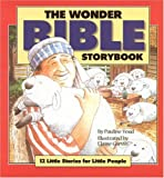 The Wonder Bible Storybook, Elaine Garwin and Pauline Youd, 8772472804